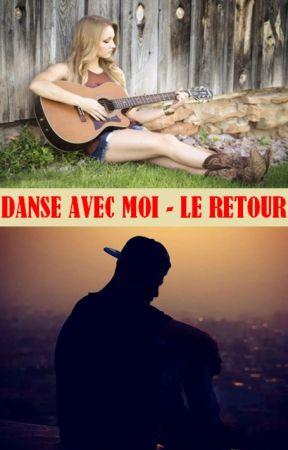 Danse avec moi - Le retour by lauramassi115