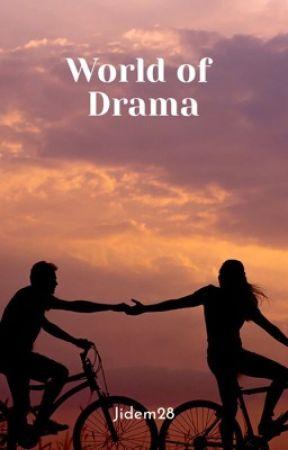 World of Drama by Jidem28