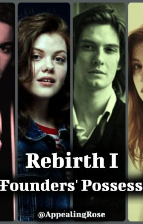 Rebirth : The Founders' Possessions (Harry Potter Fanfiction