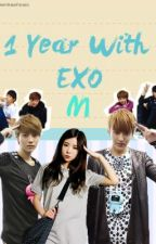 1 Year with Exo-m~ by BubblemilkteaFanatic