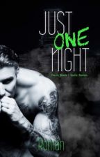 Just One Night   by JonnyAndBatty