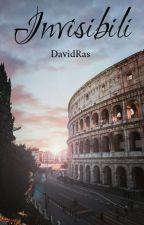INVISIBILI by DavidRas