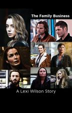 The Family Business (A Supernatural Fanfiction) by Shae_07_
