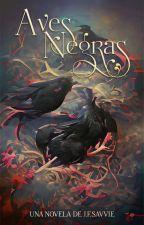Aves Negras - Los Seis Reinos #3 by JFSavvie