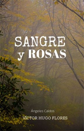 Sangre y rosas by VHF313