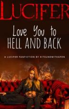 Love You to Hell and Back | Lucifer | Deckerstar | by kitsunewithapen
