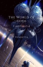 The World of Gods Capitolo 2 Vendetta by DarylScussel