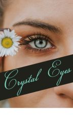 Crystal Eyes by MG_writing2703