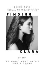 Finding Clara by Imagine-A-New-World