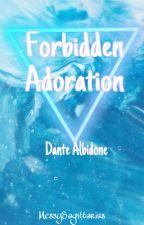 Forbidden Adoration -Dante Albidone- by messysagittarius