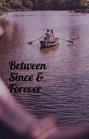 Between Since & Forever by alexandra_ddd