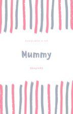Mummy  by Sboyle92