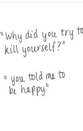 Self Harmsuicidedepression Quotes Wattpad