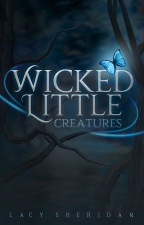 Wicked Little Creatures | WLC Book 1 | Completed ✔ by Amethyst_Rain