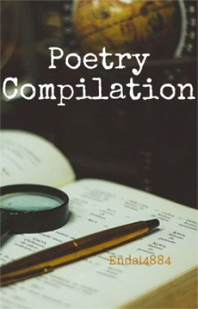 Poetry Compilation by Endai4884