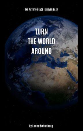 Turn the World Around by LanceSchonberg