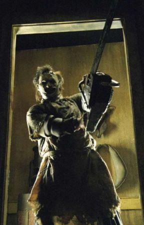 The Broken saw abused and neglected leatherface reader x