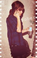 Sober Up by demetriaswar