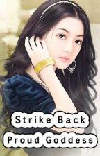 Strike Back, Proud Goddess by cicacute21