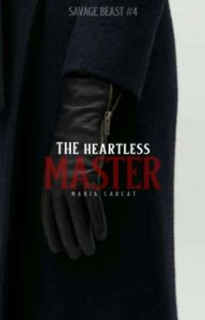The Heartless Master (Savage Beast #4) by Maria_CarCat