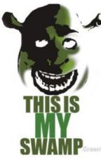 Shrek Is Love. Shrek Is Life. 2 by TheyCallMeShane