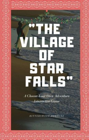 """The Village Of Star Falls"" 