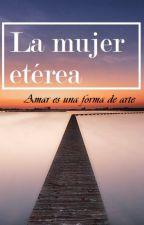La mujer etérea by flashergirl