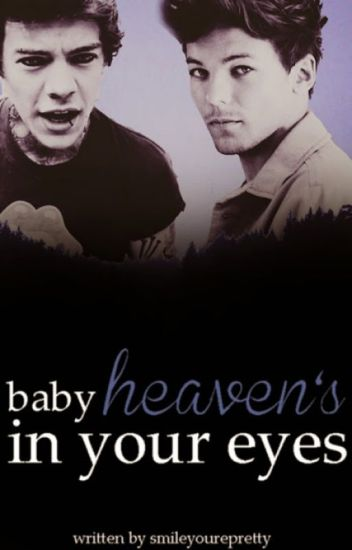 Baby Heaven's in your Eyes (Larry Stylinson Fan Fiction)