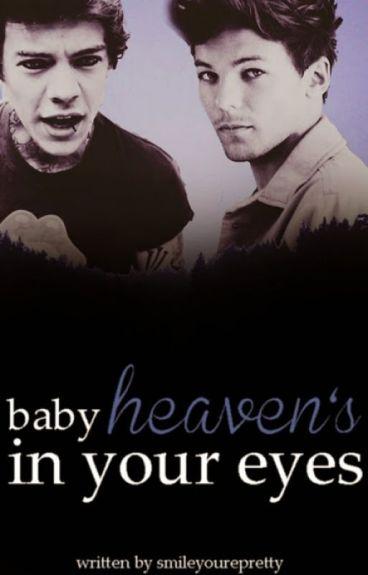 Baby Heaven's in your Eyes (Larry Stylinson Fan Fiction)