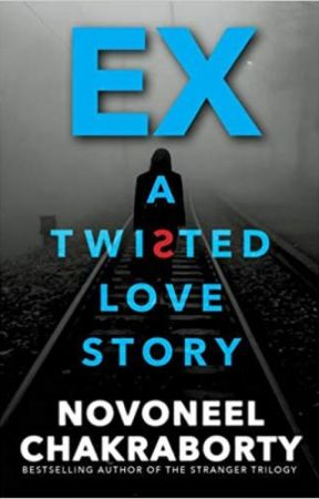 EX- A Twisted Love Story by novoxeno