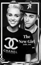 The New Girl (Justin Bieber FanFiction) by Jackie_mc6