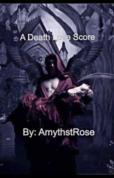 A Death Love Score by AmythestRose