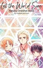 Hetalia x Reader: Oneshot Book by HeikaAckerman