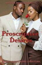 Proscriptive desires by khadyjatt