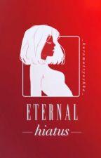 Eternal Hiatus {永遠の裂孔} (CPN) by _kuromatryoshka_