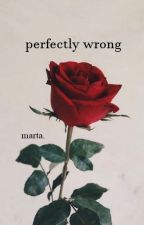 perfectly wrong // shiall by matrioszkaa_