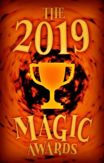 The 2019 Magic Awards (On Hold)