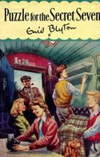 PUZZLE FOR THE SECRET SEVEN by Enid Blyton by boldninety