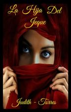 La Hija del Jeque© by dith88