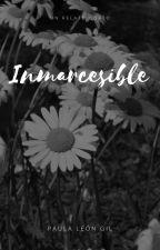 Inmarcesible by paulii01052023