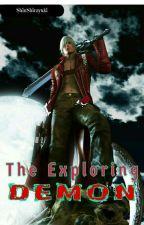 The Exploring DEMON by ApollyonShirayuki
