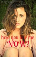 How you like me now? by ashleefranco