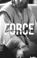 Force Bonds  by obiwanluv