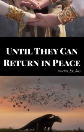 (Hiccstrid)~Until They Can Return in Peace by stories_by_kay