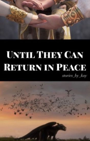 (Hiccstrid)~Until They Can Return in Peace