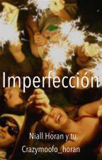 Imperfección (Niall Horan) by Crazymoofo_horan