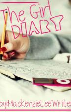 The Girl Diary by MackenzieLeeWrites