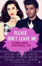 PLEASE DON'T LEAVE ME (Editando) by DolanTwinsGirl42