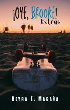 Extras ¡Oye, Brooke! by beyramagana1