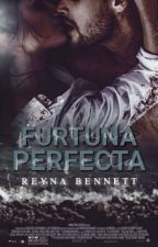 Furtuna perfectă by ReynaBennett